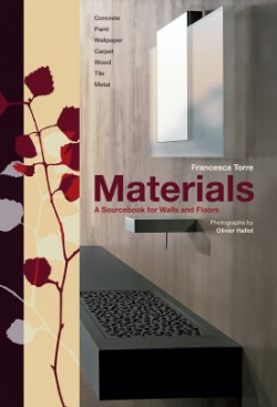 Materials A Sourcebook for Walls and Floors