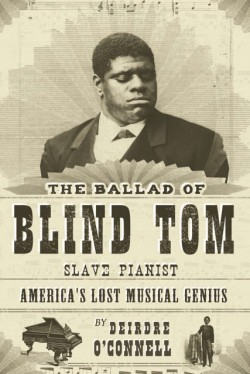 Ballad of Blind Tom, Slave Pianist