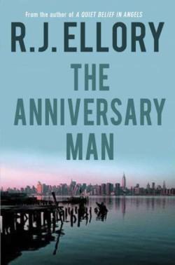 Anniversary Man A Novel