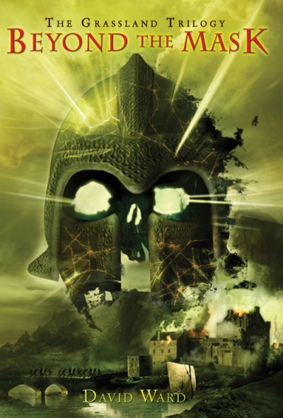 Beyond the Mask The Grassland Trilogy: Book Three
