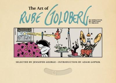Art of Rube Goldberg (A) Inventive (B) Cartoon (C) Genius