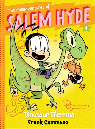 Misadventures of Salem Hyde Book Four: Dinosaur Dilemma
