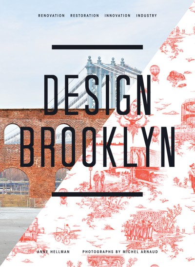 Design Brooklyn Renovation, Restoration, Innovation, Industry