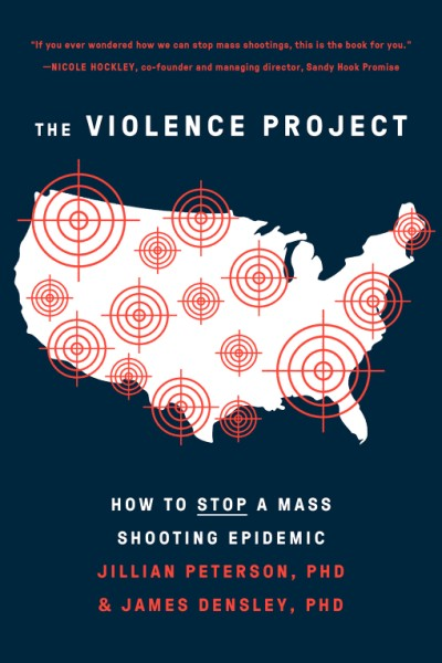 Violence Project How to Stop a Mass Shooting Epidemic