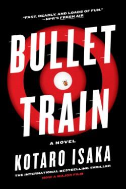 Bullet Train A Novel