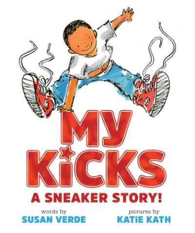 My Kicks (Read-Along) A Sneaker Story!