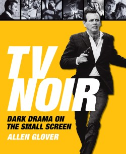 TV Noir Dark Drama on the Small Screen