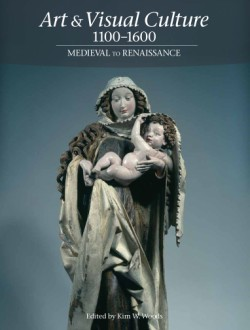 Art & Visual Culture 1000-1600 Medieval to Renaissance