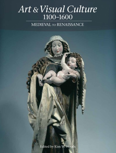 Art & Visual Culture 1000-1600 Medieval to Renaissance