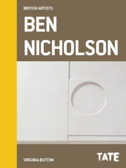Tate British Artists: Ben Nicholson