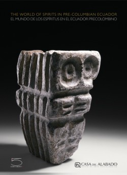 World of Spirits in Precolumbian Ecuador