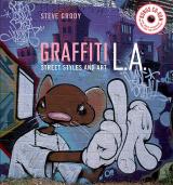 Graffiti L.A. Street Styles and Art