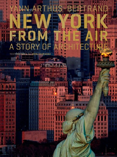 New York from the Air A Story of Architecture