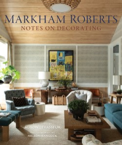 Markham Roberts Notes on Decorating