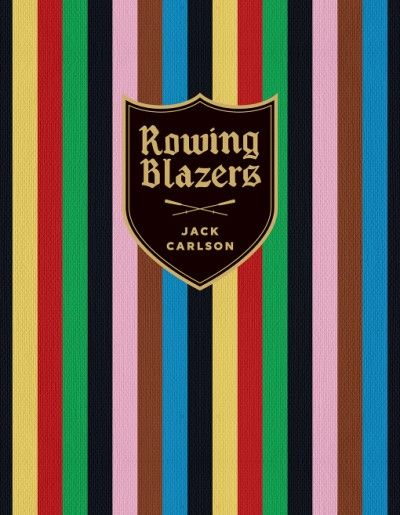 Rowing Blazers Revised Edition