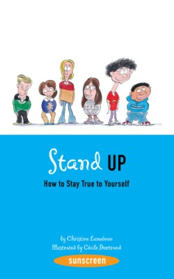 Stand Up! How to Stay True to Yourself