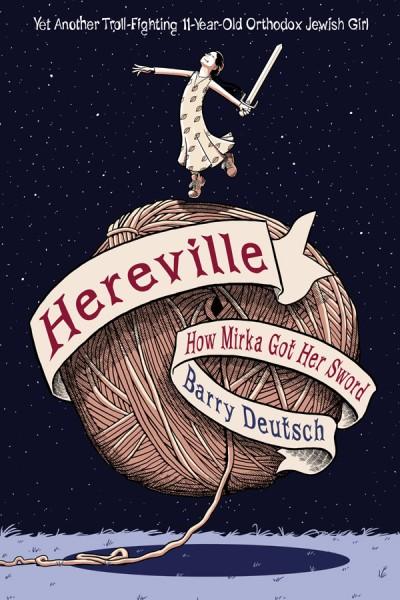 Hereville How Mirka Got Her Sword