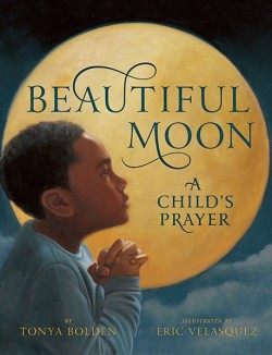 Beautiful Moon A Child's Prayer