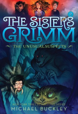 Unusual Suspects (The Sisters Grimm #2) 10th Anniversary Edition
