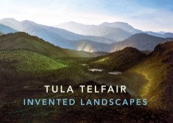 Tula Telfair Invented Landscapes