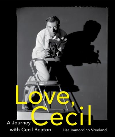 Love, Cecil A Journey with Cecil Beaton