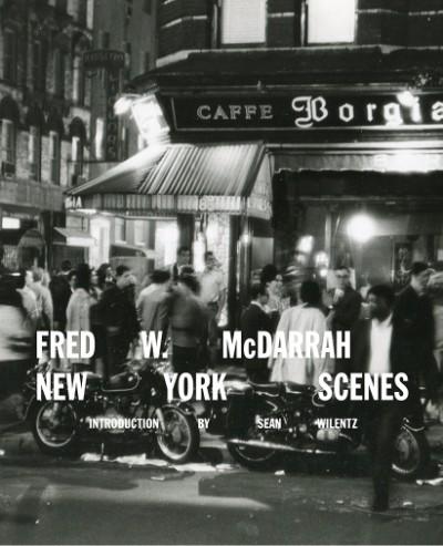 Fred W. McDarrah: New York Scenes