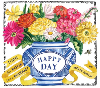 Happy Day (UpLifting Editions) A Bouquet in a Book