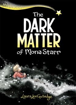 Dark Matter of Mona Starr