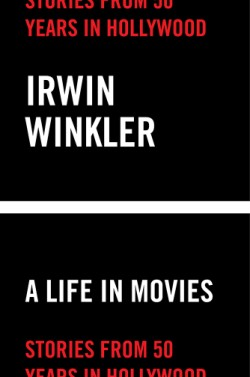Life in Movies Stories from 50 years in Hollywood