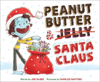 Peanut Butter & Santa Claus A Zombie Culinary Tale