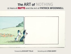 Art of Nothing 25 Years of Mutts and the Art of Patrick McDonnell