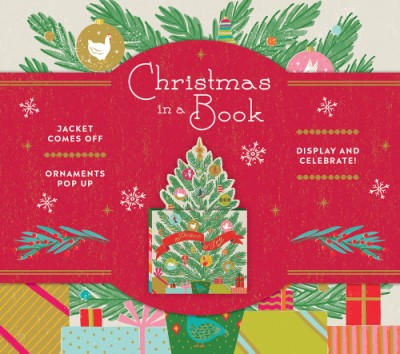 Christmas in a Book (UpLifting Editions) Jacket comes off. Ornaments pop up. Display and celebrate!