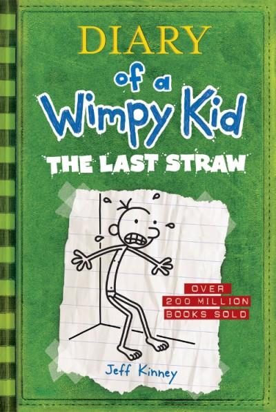 Last Straw (Diary of a Wimpy Kid #3)