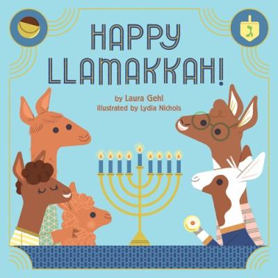 Happy Llamakkah! A Hanukkah Story