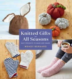 Knitted Gifts for All Seasons Easy Projects to Make and Share