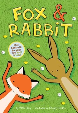 Fox & Rabbit (Fox & Rabbit Book #1)