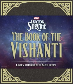 Doctor Strange: The Book of the Vishanti A Magical Exploration of the Marvel Universe