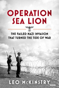 Operation Sea Lion The Failed Nazi Invasion that Turned the Tide of War