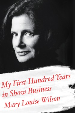 My First Hundred Years in Show Business A Memoir