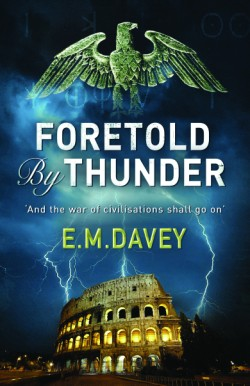 Foretold by Thunder A Thriller