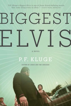 Biggest Elvis A Novel