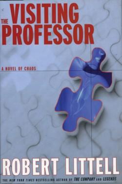 Visiting Professor A Novel of Chaos