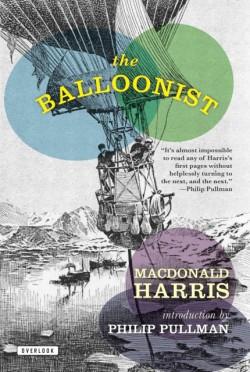 Balloonist A Novel