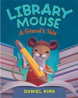 Library Mouse A Friend's Tale