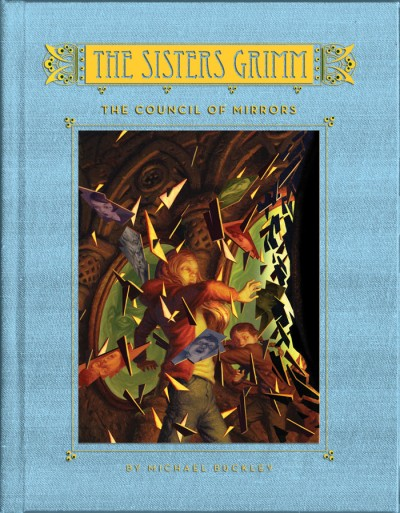Council of Mirrors (Sisters Grimm #9)