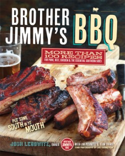 Brother Jimmy's BBQ More than 100 Recipes for Pork, Beef, Chicken, and the Essential Southern Sides