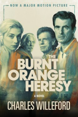 Burnt Orange Heresy (Movie Tie-In) A Novel
