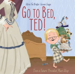 Go to Bed, Ted! Even a Future President Must Sleep