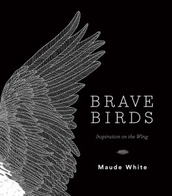 Brave Birds Inspiration on the Wing