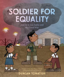 Soldier for Equality José de la Luz Sáenz and the Great War